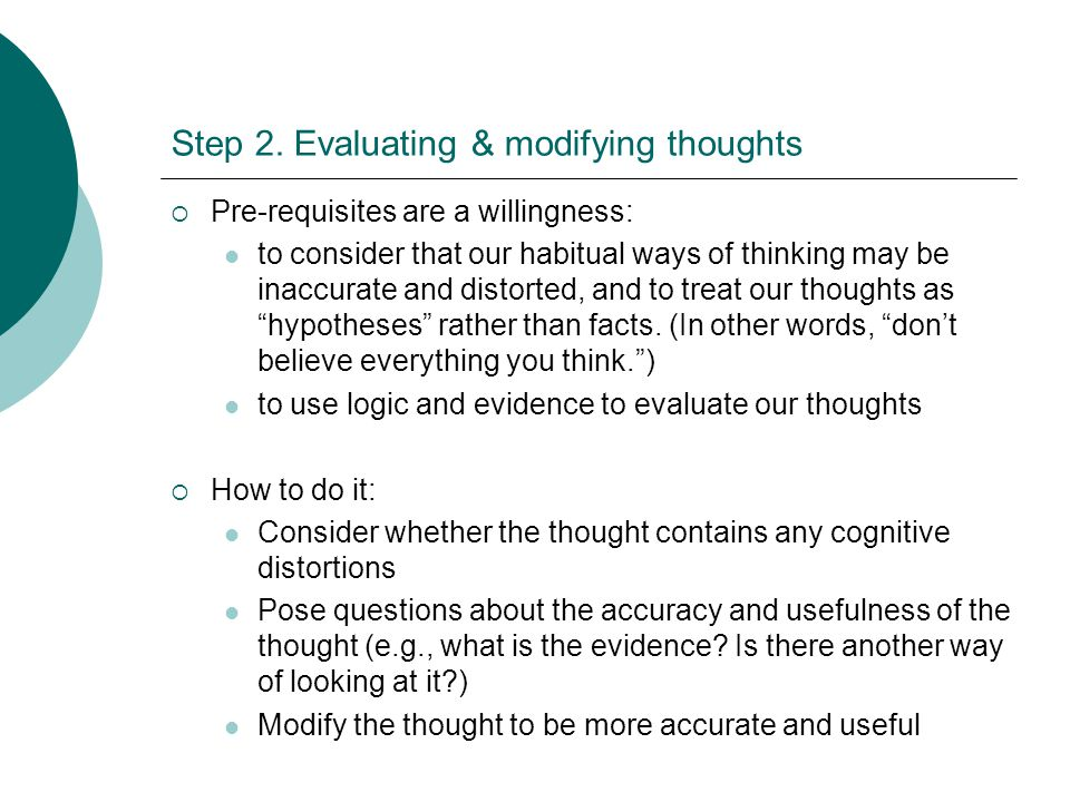 Step 2. Evaluating & modifying thoughts