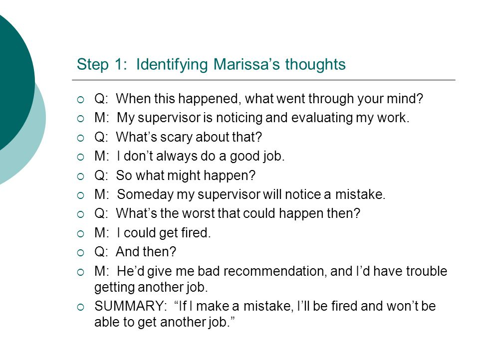 Step 1: Identifying Marissa's thoughts