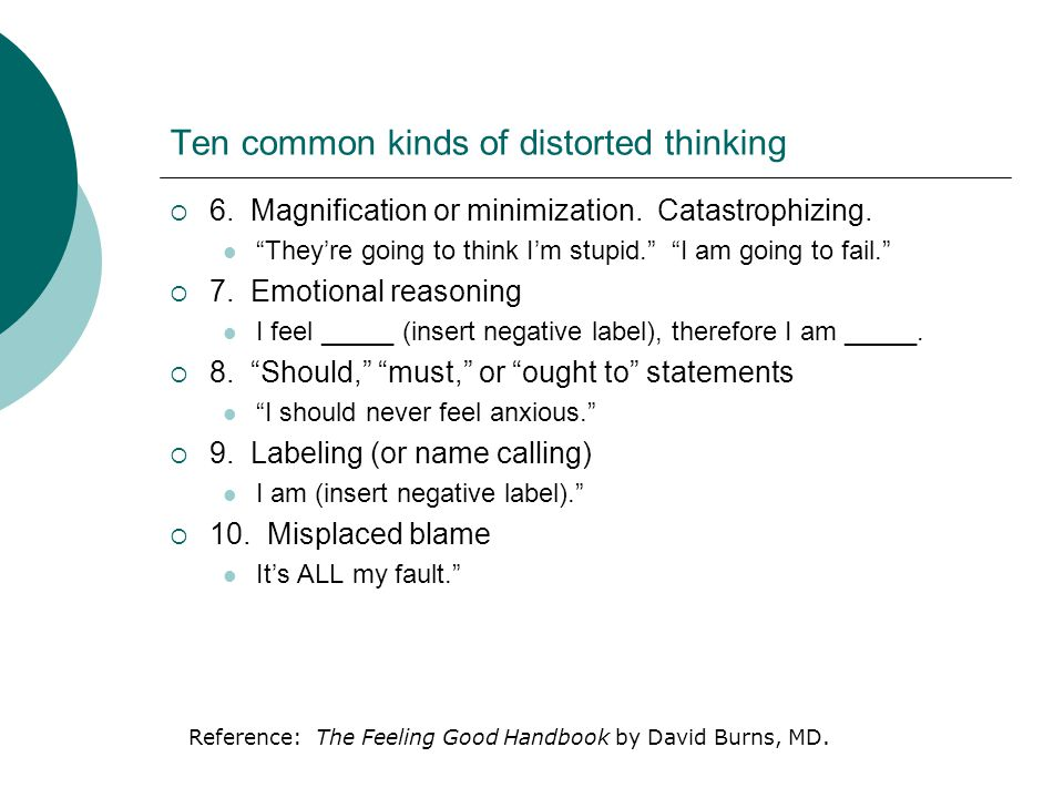 Ten common kinds of distorted thinking