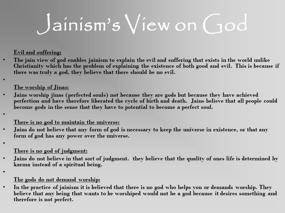 Jainism's View on God Evil and suffering;