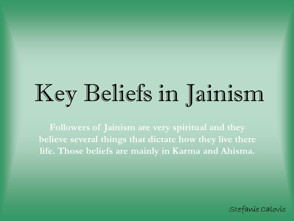 Key Beliefs in Jainism