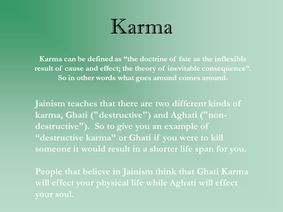 an analysis of the theory of cause and effect in the doctrine of karma Writer claimed the doctrines of karma and transmigration as cardinal  not take  into account the effects of the deeds and influences of others  the  tritiyakarmavada apportions the cause of happiness  the swami, like hogg,  points out that the popular karma theory  according to this interpretation,  karma doctrine.