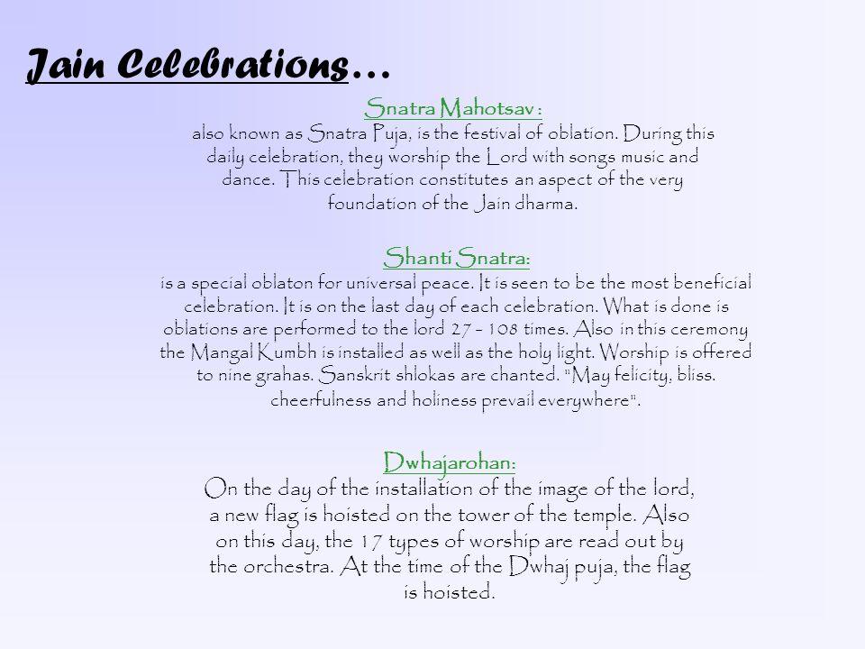 Jain Celebrations… Snatra Mahotsav : Shanti Snatra: Dwhajarohan: