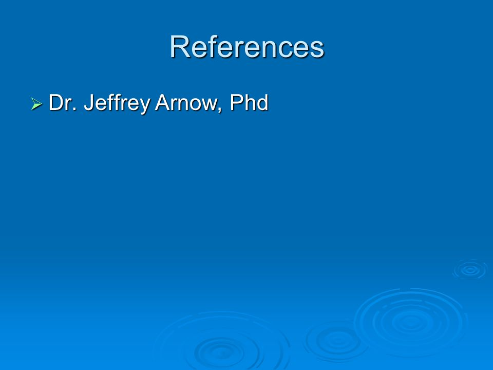 References Dr. Jeffrey Arnow, Phd