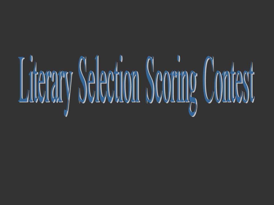 Literary Selection Scoring Contest