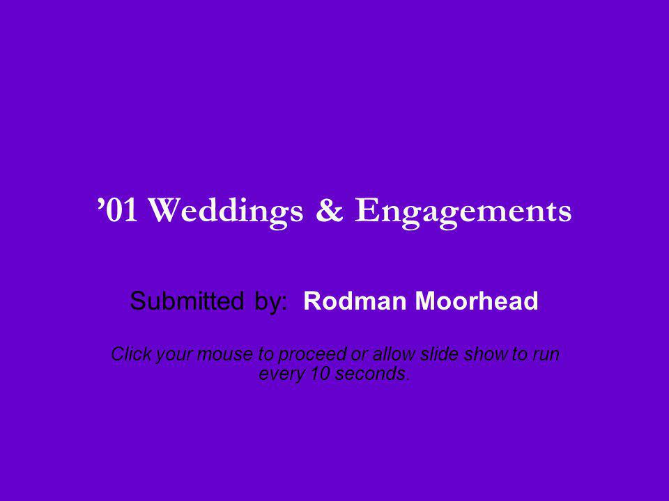 '01 Weddings & Engagements