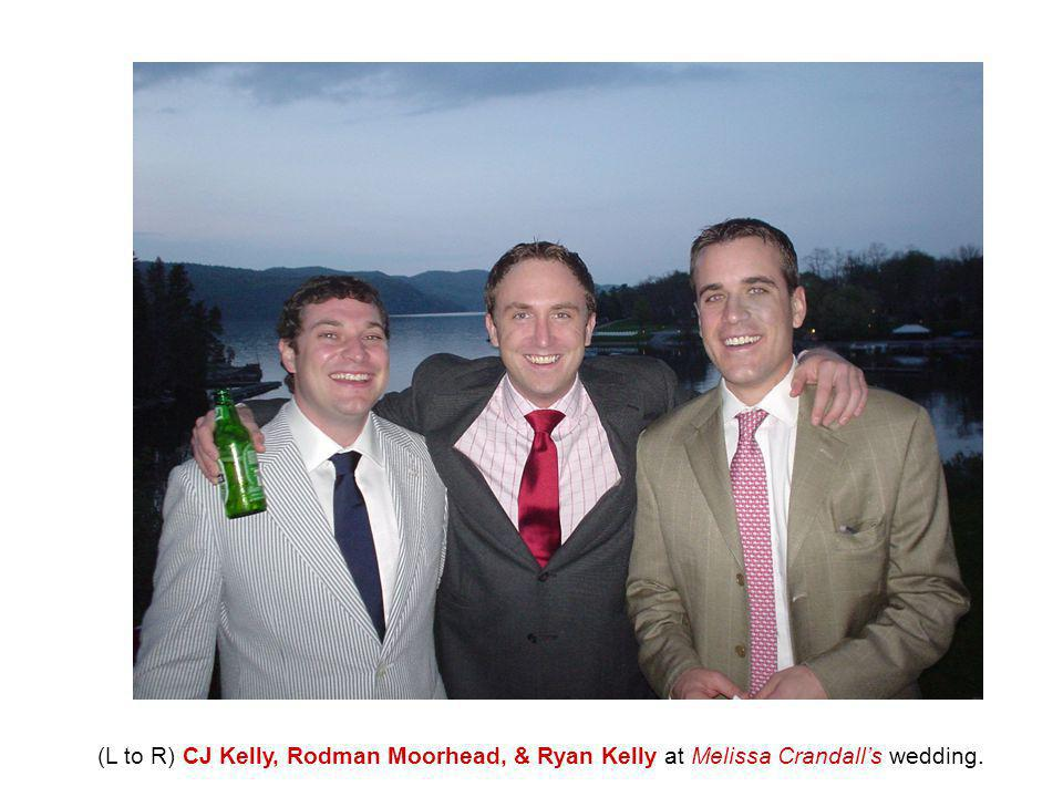 (L to R) CJ Kelly, Rodman Moorhead, & Ryan Kelly at Melissa Crandall's wedding.