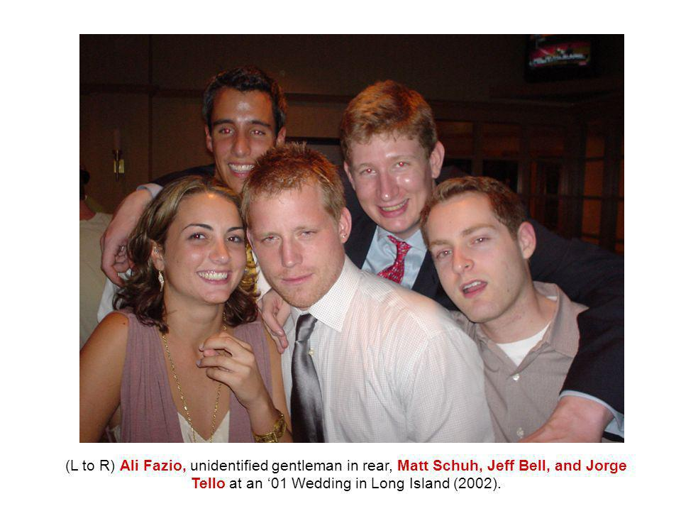 (L to R) Ali Fazio, unidentified gentleman in rear, Matt Schuh, Jeff Bell, and Jorge Tello at an '01 Wedding in Long Island (2002).