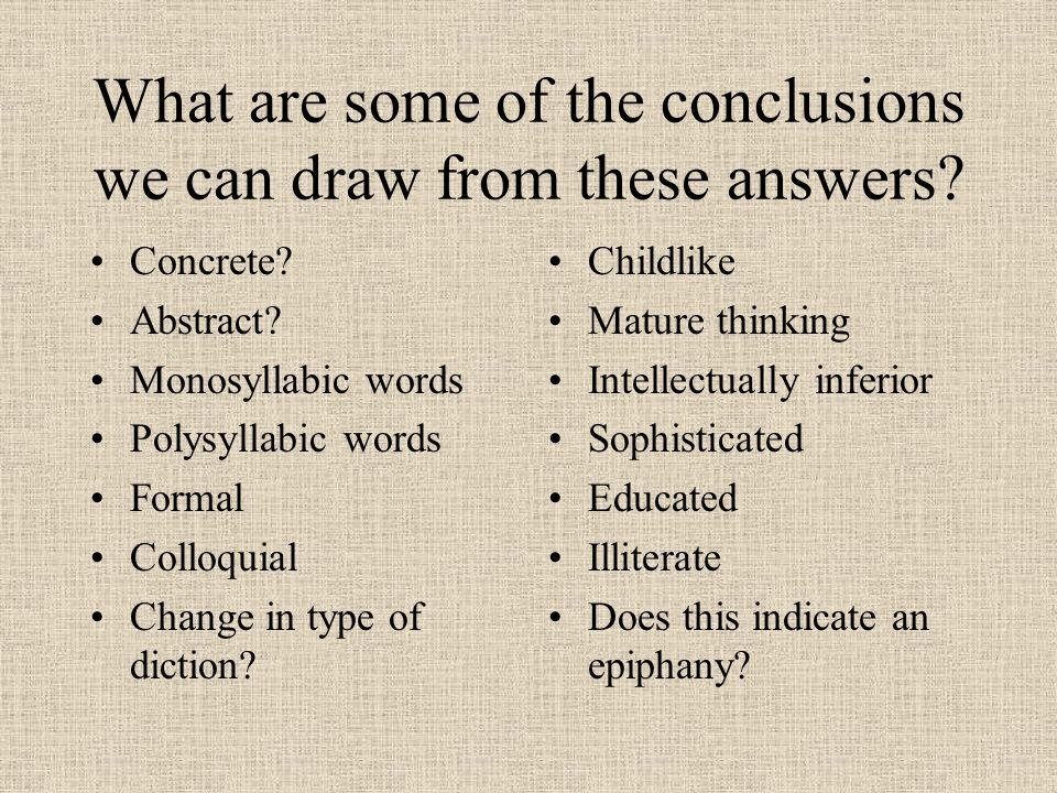 What are some of the conclusions we can draw from these answers