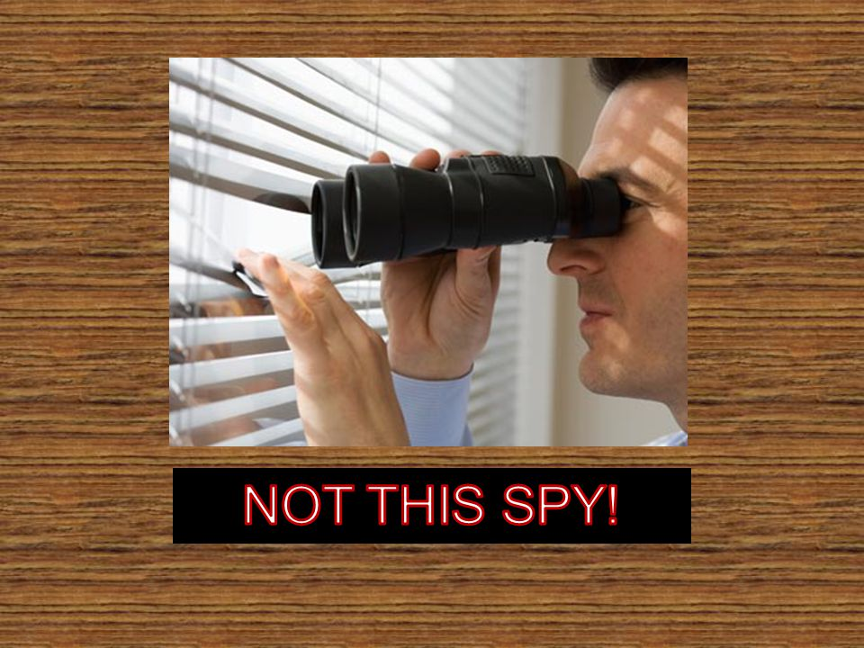 NOT THIS SPY!