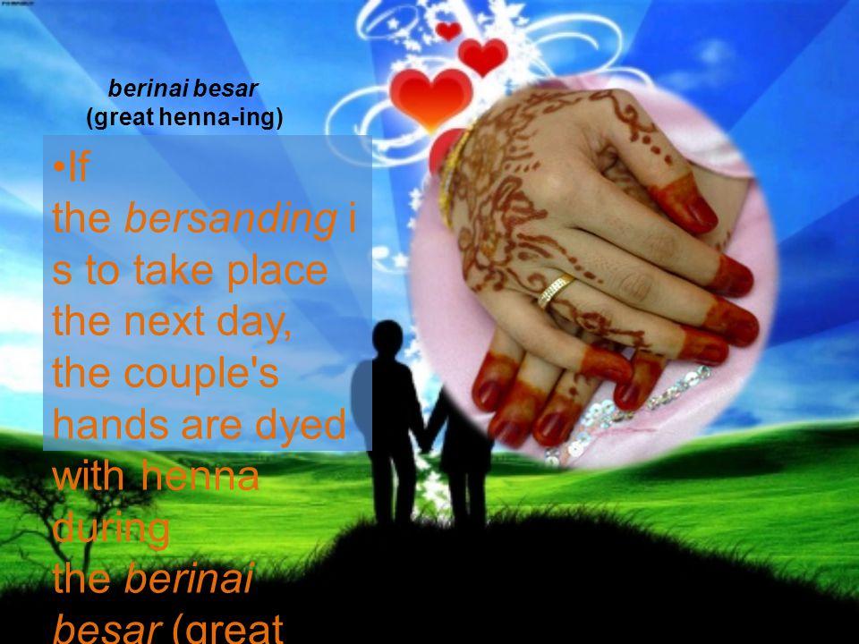 berinai besar (great henna-ing)