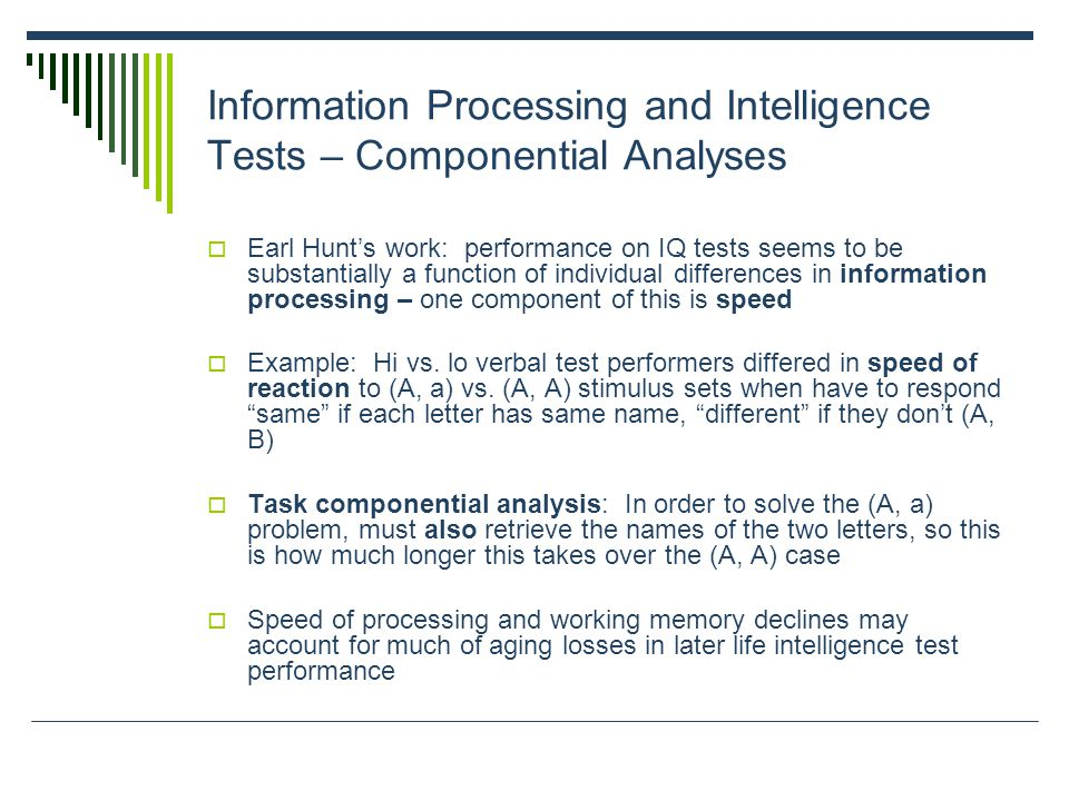 Information Processing and Intelligence Tests – Componential Analyses