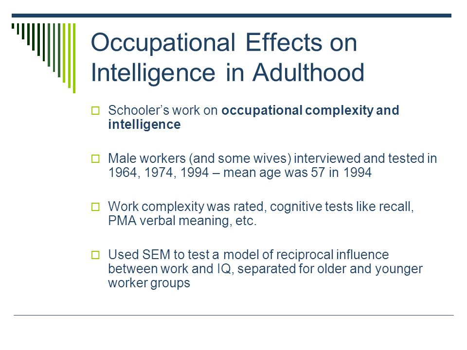 Occupational Effects on Intelligence in Adulthood
