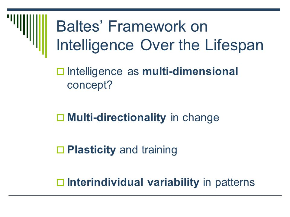 Baltes' Framework on Intelligence Over the Lifespan