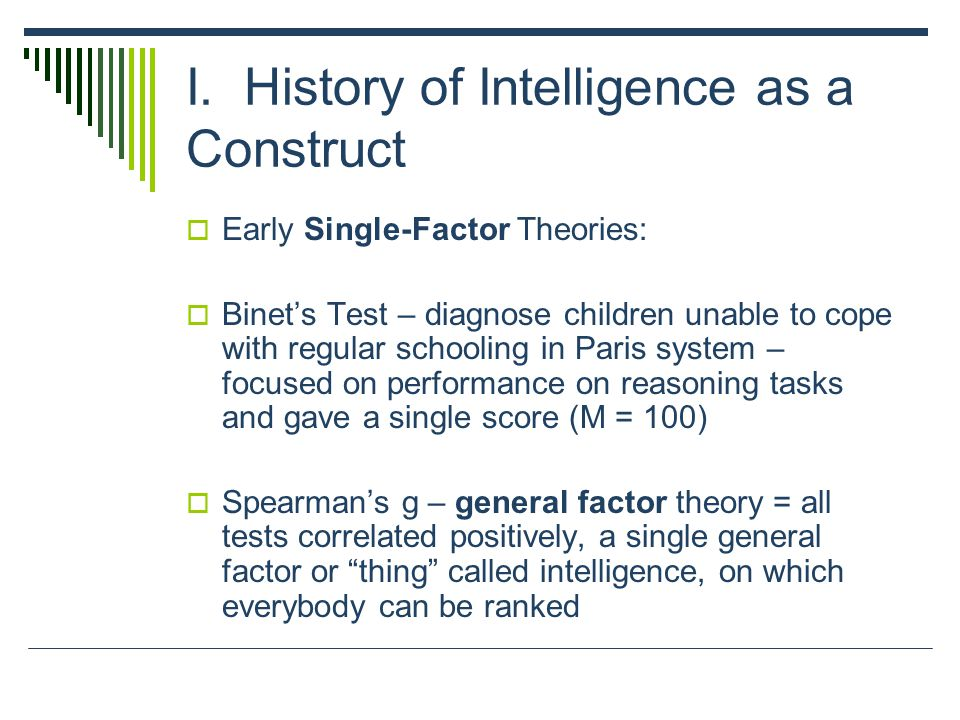 I. History of Intelligence as a Construct