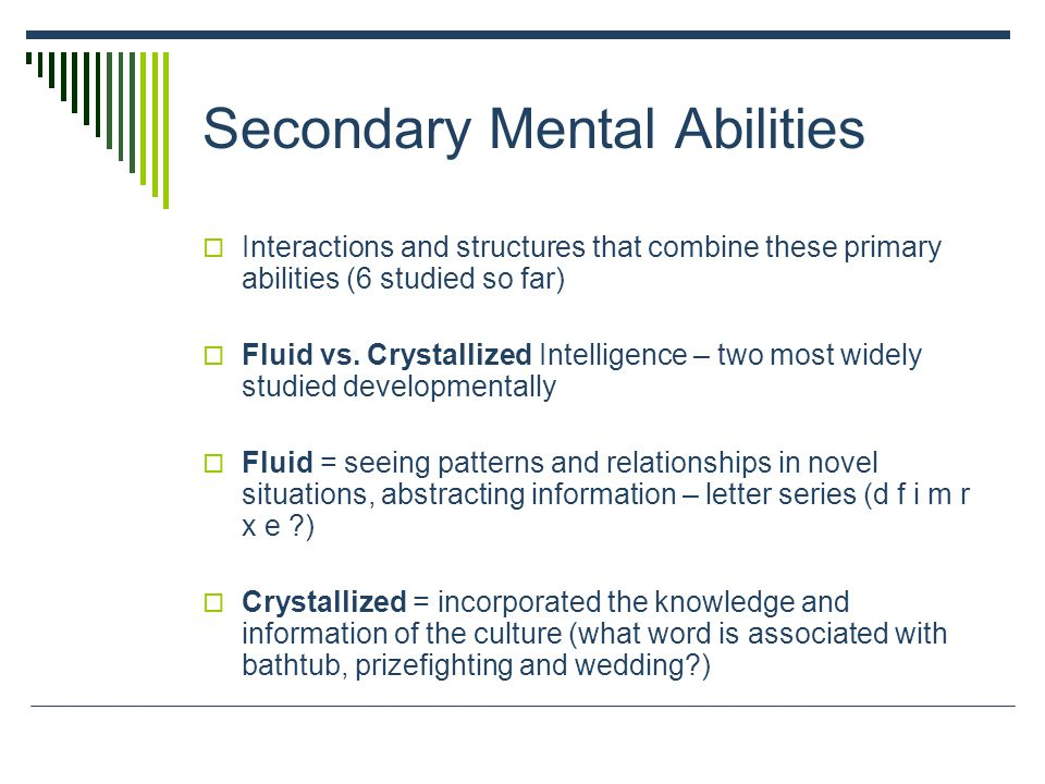 Secondary Mental Abilities
