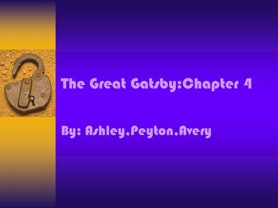 The Great Gatsby:Chapter 4