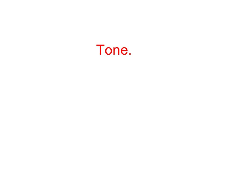 Tone.