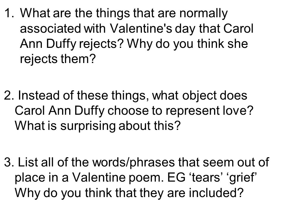 What are the things that are normally associated with Valentine s day that Carol Ann Duffy rejects Why do you think she rejects them