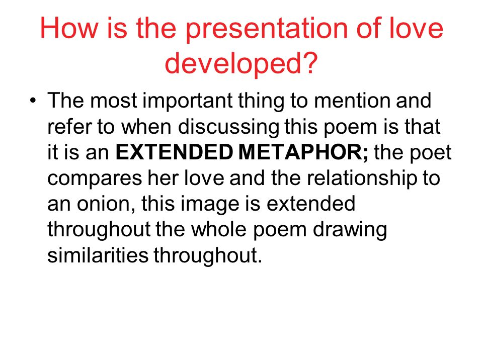 How is the presentation of love developed