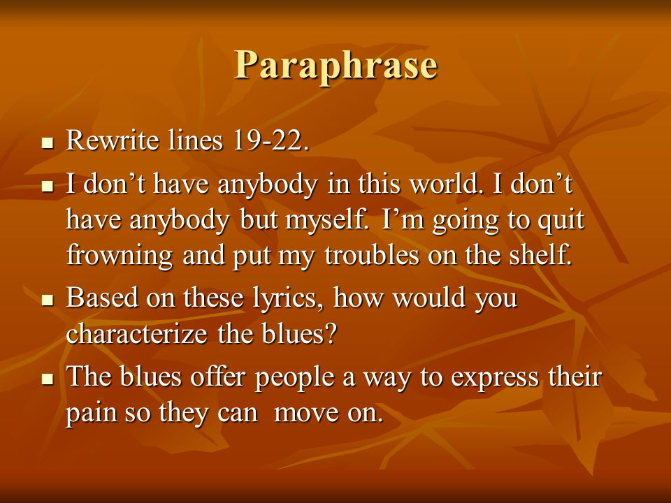 Paraphrase Rewrite lines 19-22.