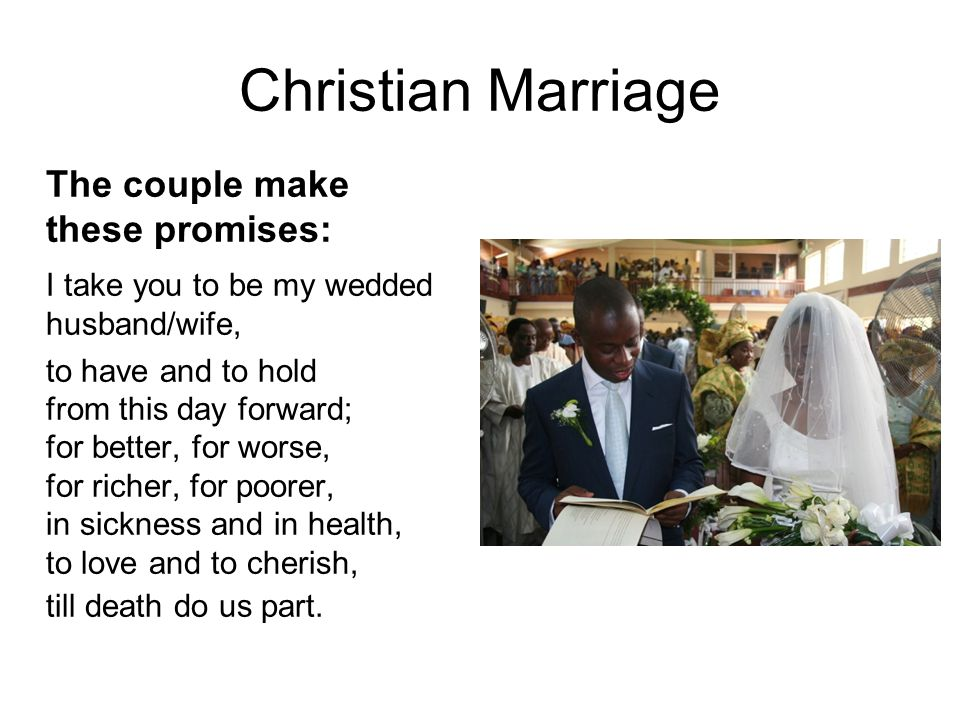 Christian Marriage The couple make these promises: