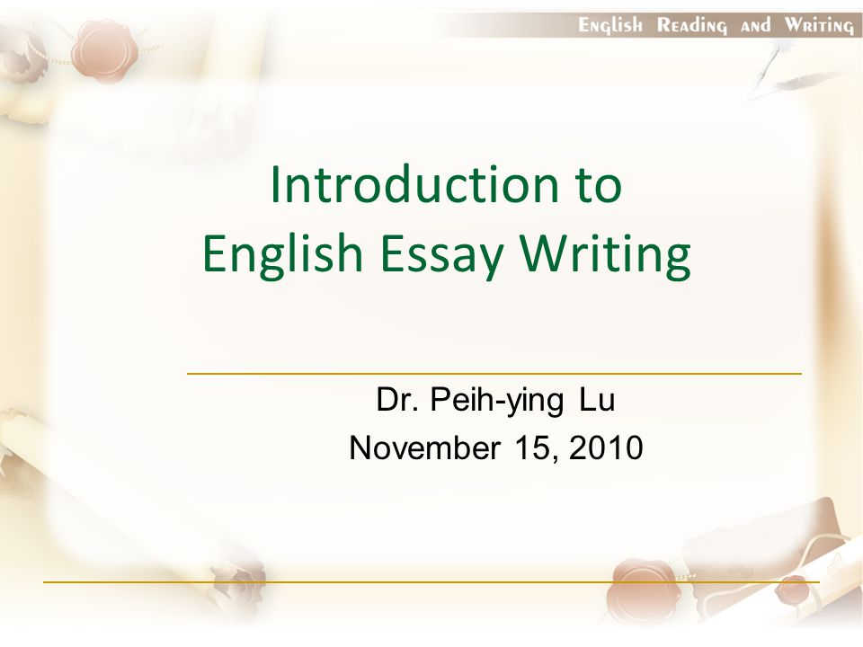 Introduction to English Essay Writing