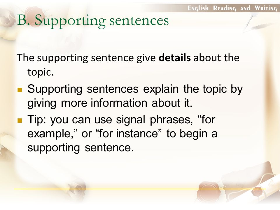 B. Supporting sentences