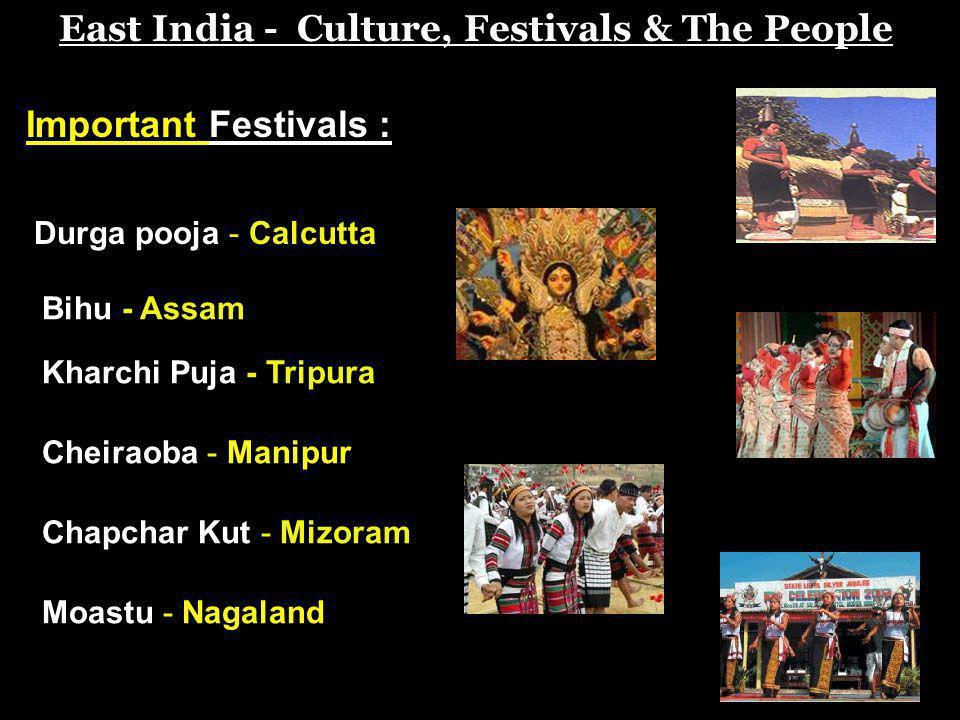 East India - Culture, Festivals & The People