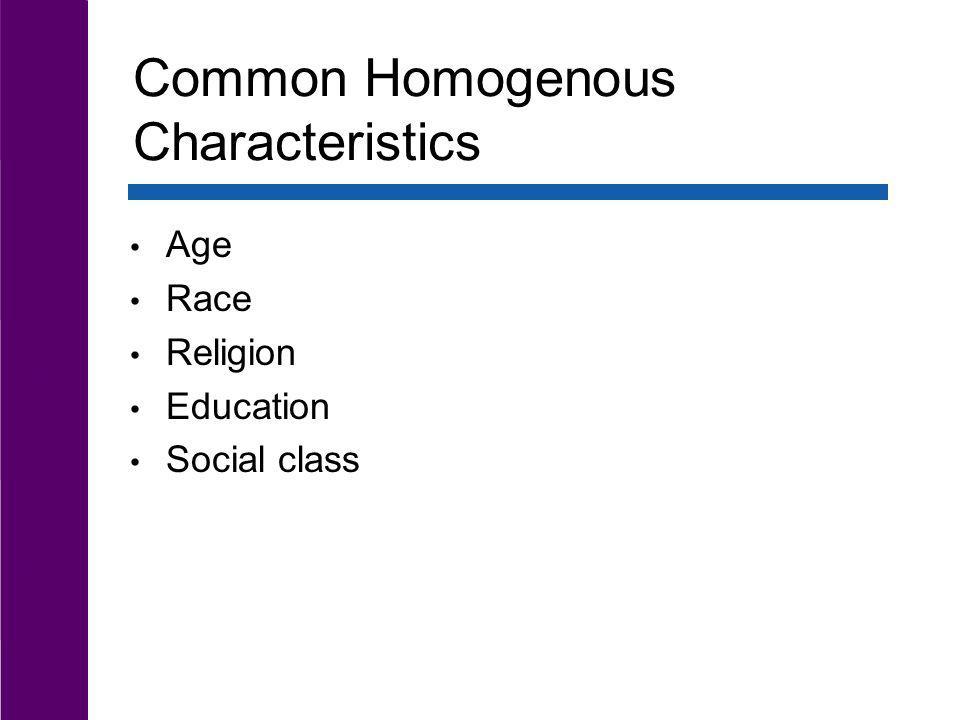 Common Homogenous Characteristics