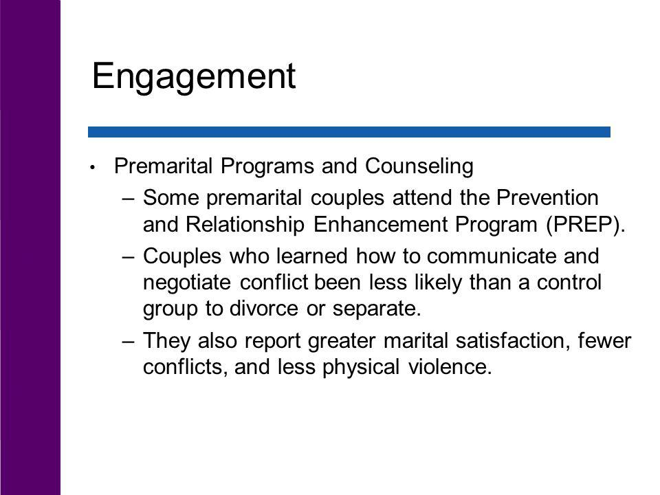 Engagement Premarital Programs and Counseling