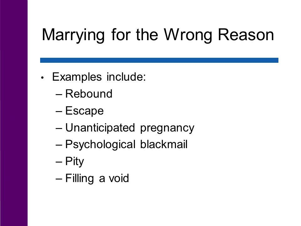Marrying for the Wrong Reason