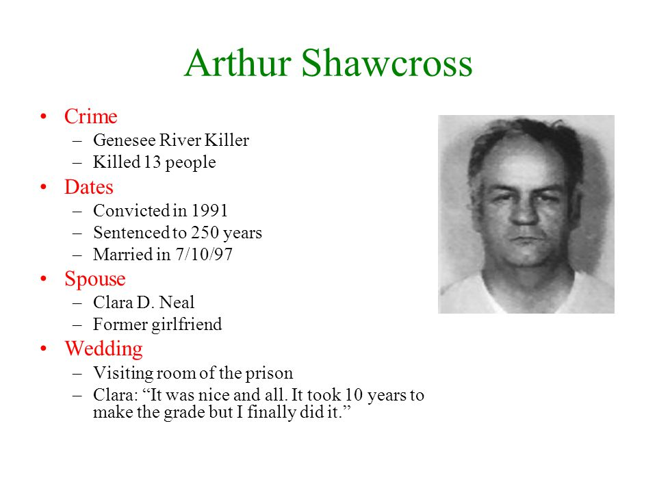 Arthur Shawcross Crime Dates Spouse Wedding Genesee River Killer