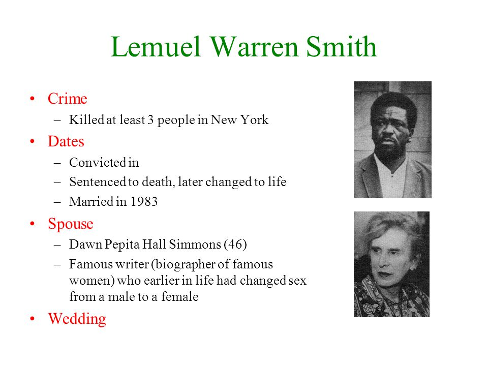 Lemuel Warren Smith Crime Dates Spouse Wedding