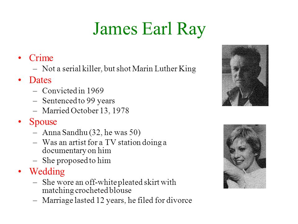 James Earl Ray Crime Dates Spouse Wedding
