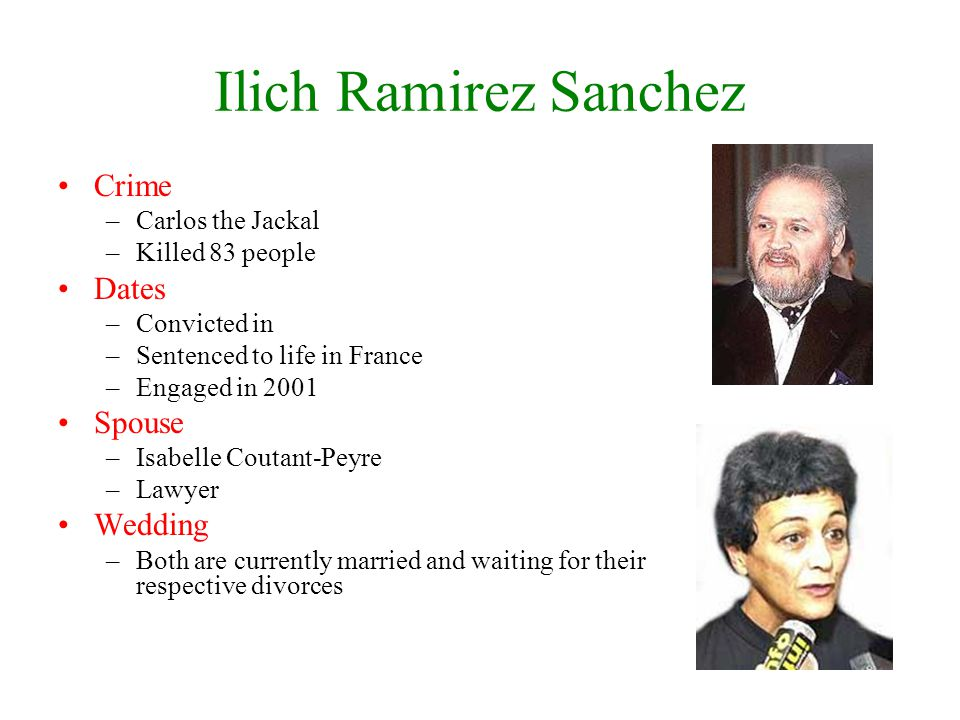 Ilich Ramirez Sanchez Crime Dates Spouse Wedding Carlos the Jackal