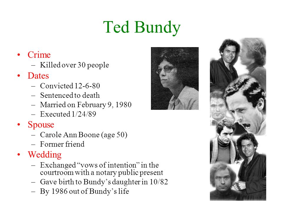 Ted Bundy Crime Dates Spouse Wedding Killed over 30 people