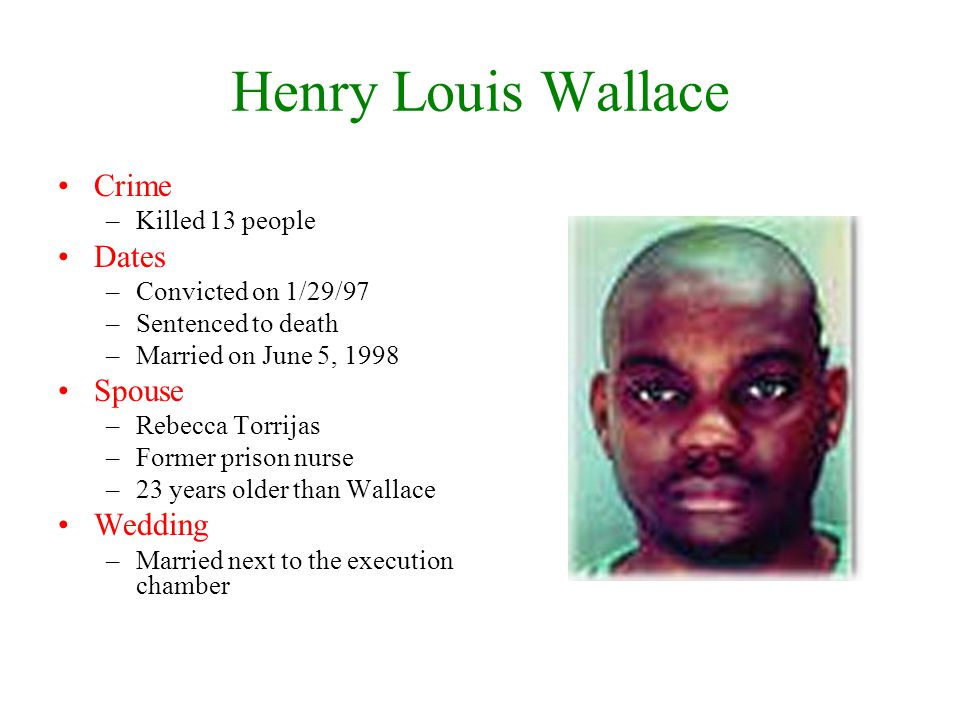 Henry Louis Wallace Crime Dates Spouse Wedding Killed 13 people