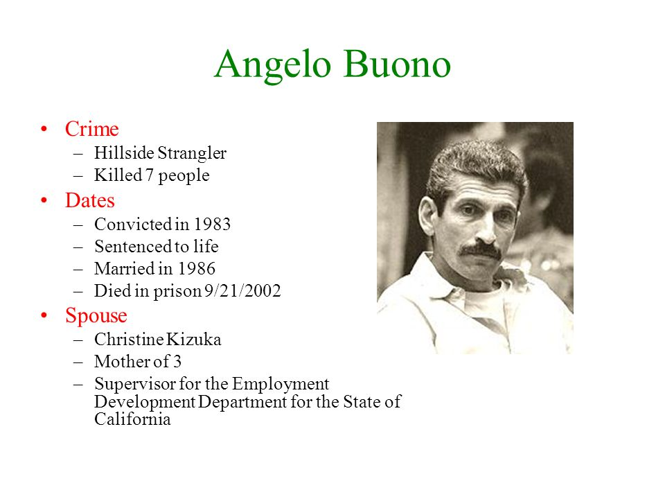 Angelo Buono Crime Dates Spouse Hillside Strangler Killed 7 people