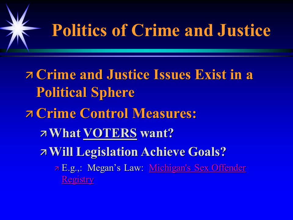 Politics of Crime and Justice