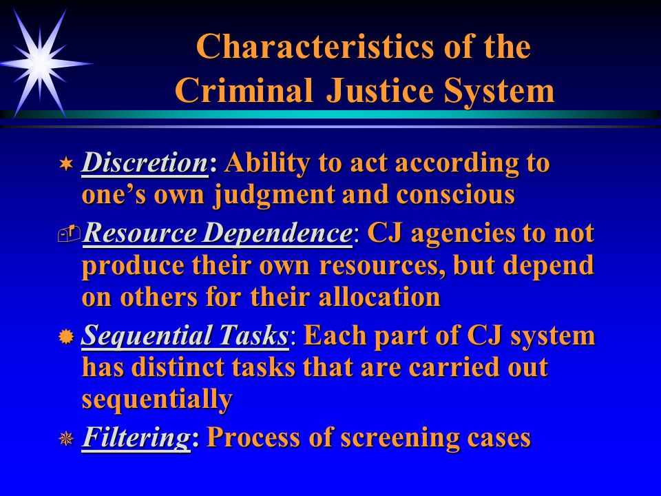 Characteristics of the Criminal Justice System