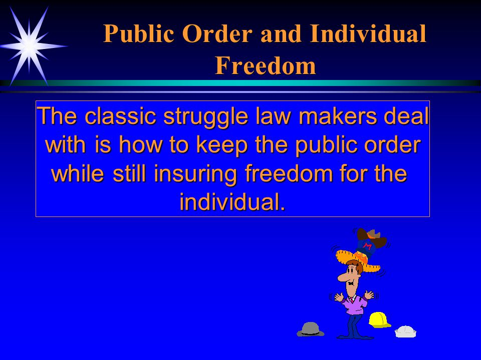 Public Order and Individual Freedom