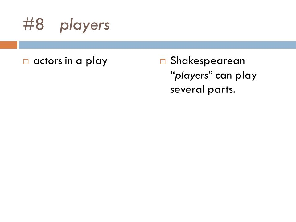 #8 players actors in a play