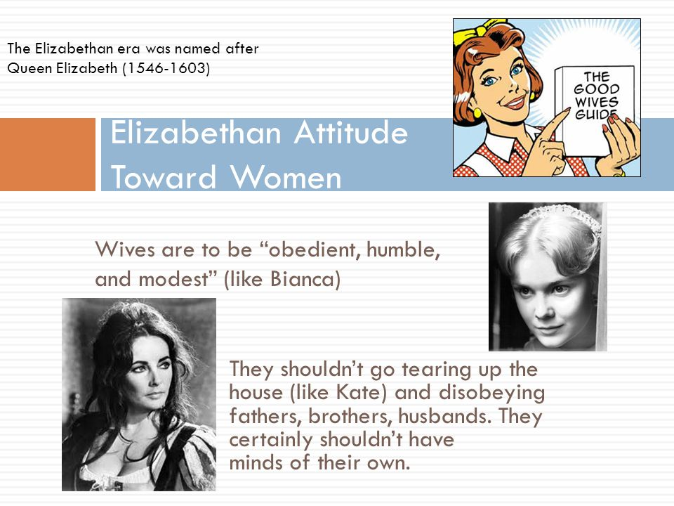 Elizabethan Attitude Toward Women