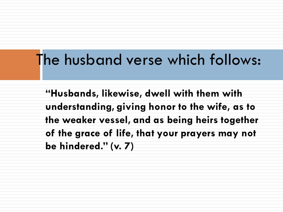 The husband verse which follows:
