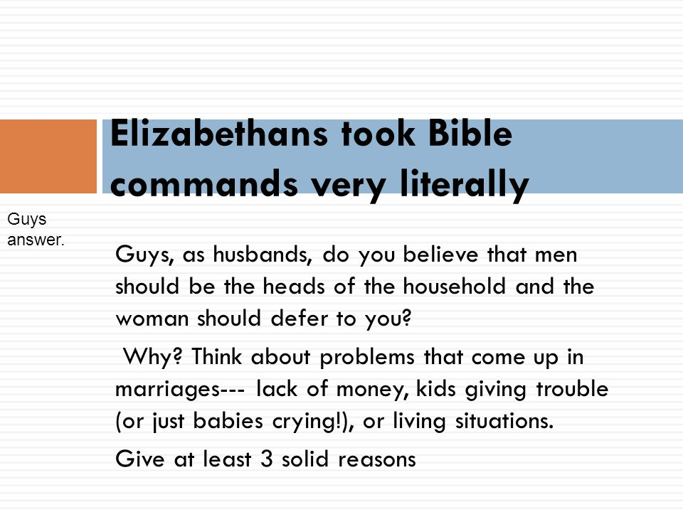 Elizabethans took Bible commands very literally