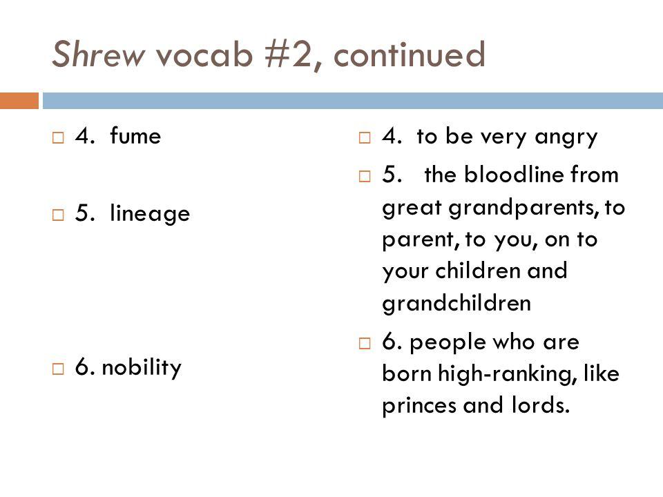 Shrew vocab #2, continued