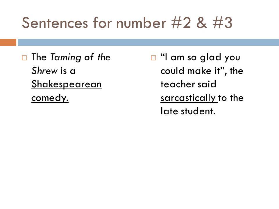 Sentences for number #2 & #3