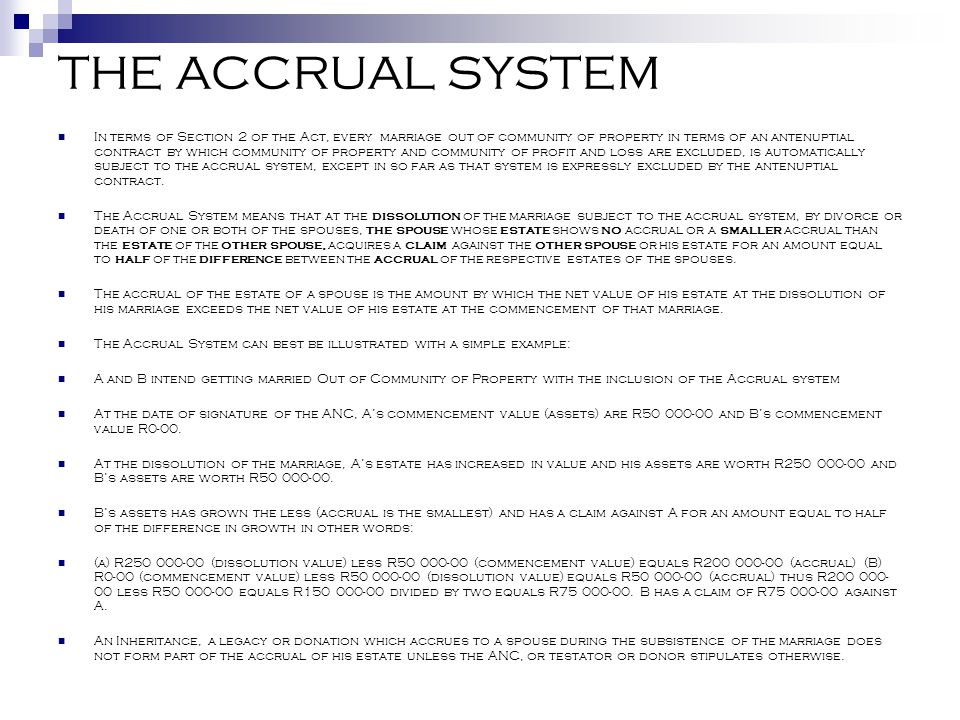 THE ACCRUAL SYSTEM