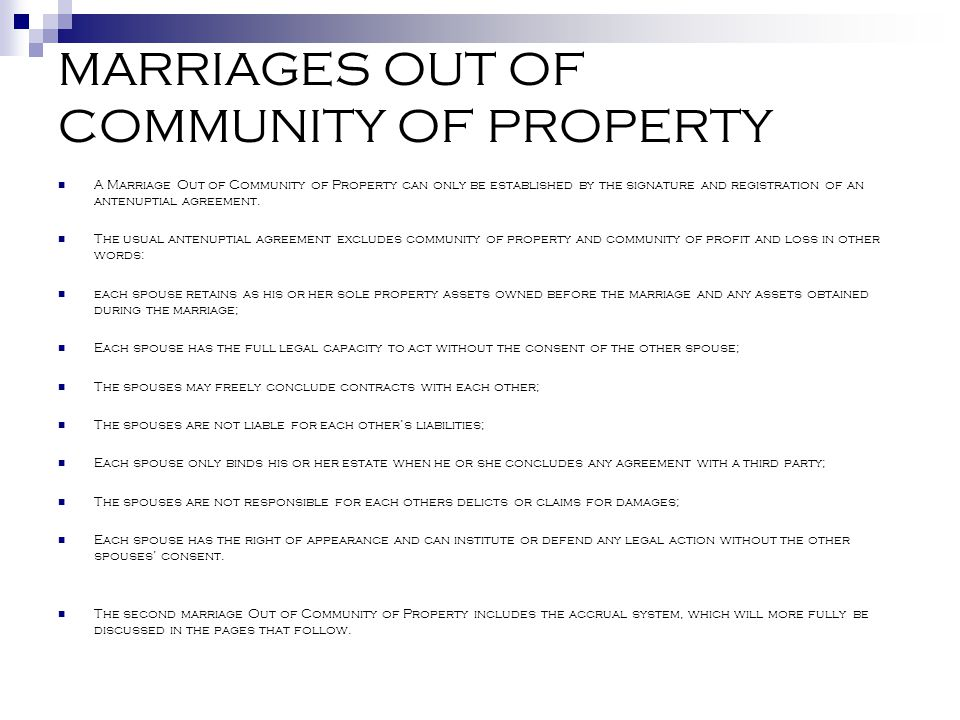 MARRIAGES OUT OF COMMUNITY OF PROPERTY